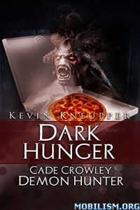 Download Dark Hunger by Kevin Kneupper (.ePUB)