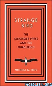 Download ebook Strange Bird by Michele K. Troy (.ePUB)