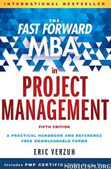Download Fast Forward MBA in Project Management by Eric Verzuh (.PDF)