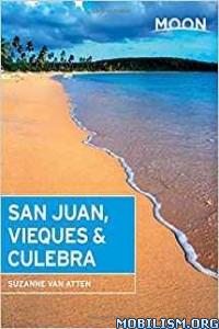 Download San Juan, Vieques & Culebra by Suzanne Van Attene (.ePUB)