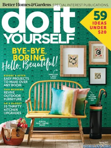 Download do it yourself spring 2017 pdf paidshitforfree simple room renovations home decor projects budget savvy style flea market makeovers outdoor living ideas and more feed your creativity with diy solutioingenieria Images