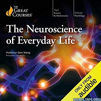 Neuroscience of Everyday Life by Sam Wang (.M4B)