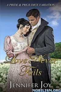 Download ebook Love Never Fails by Jennifer Joy (.ePUB)+