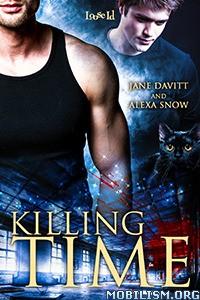 Download Killing Time by Alexa Snow & Jane Davitt (.ePUB)