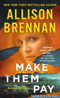 Download Make Them Pay by Allison Brennan (.ePUB)