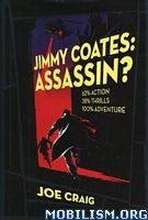 Download Jimmy Coates (1-2,7) Series by Joe Craig (.ePUB)