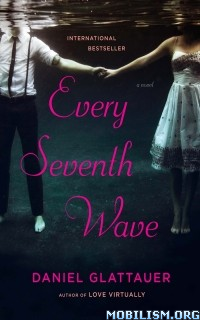 Download ebook Every Seventh Wave by Daniel Glattauer (.ePUB)(.MOBI)(.AZW3)