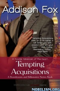Download ebook Tempting Aquisitions by Addison Fox (.ePUB)