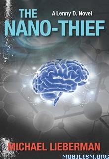 Download ebook The Nano-Thief by Michael Lieberman (.ePUB)