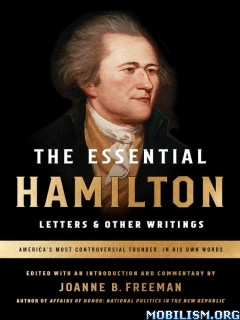 Download ebook The Essential Hamilton by Alexander Hamilton (.ePUB)