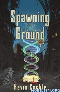 Download ebook Spawning Ground by Kevin Cockle (.ePUB)(.MOBI)