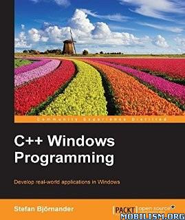 Download ebook C++ Windows Programming by Stefan Bjornander (.ePUB)