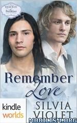 Download ebook Remember Love by Silvia Violet (.MOBI)