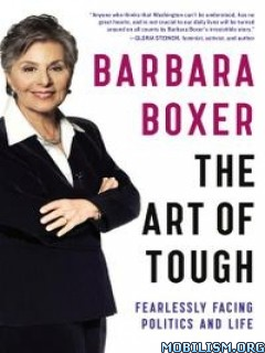 Download ebook The Art of Tough by Barbara Boxer (.ePUB)
