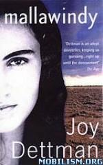 Download ebook Mallawindy series by Joy Dettman (.ePUB)(.MOBI)