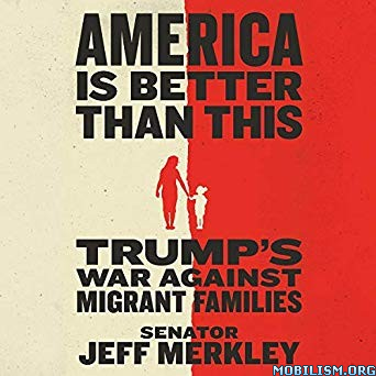 America Is Better Than This by Jeff Merkley