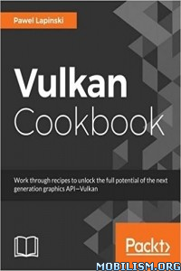 Download ebook Vulkan Cookbook by Pawel Lapinski (.PDF)