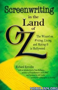Screenwriting in The Land of Oz by Richard Krevolin
