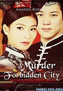 Download ebook Murder in the Forbidden City by Amanda Roberts (.ePUB)
