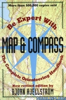 Be Expert with Map and Compass by Bjorn Kjellstrom