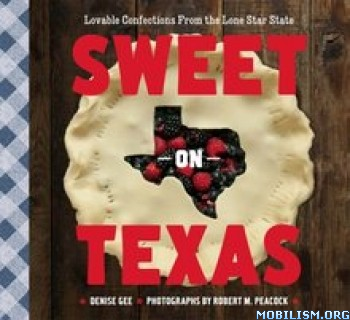 Download ebook Sweet on Texas by Denise Gee (.ePUB)