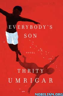 Download ebook Everybody's Son by Thrity Umrigar (.ePUB)(.MOBI)