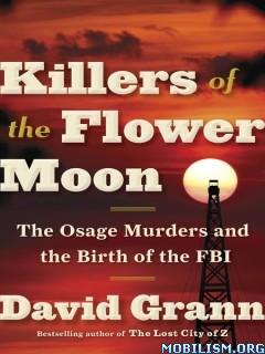 Download Killers of the Flower Moon by David Grann (.ePUB)