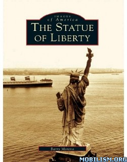Download ebook The Statue of Liberty by Barry Moreno (.ePUB)