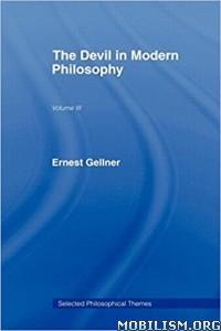 Download The Devil in Modern Philosophy by Ernest Gellner (.ePUB)