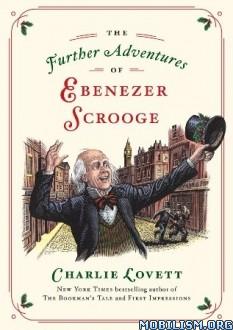 Download Further Adventures of..Scrooge by Charlie Lovett (.ePUB)+