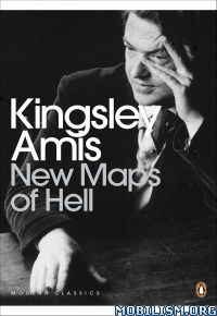 Download ebook New Maps of Hell by Kingsley Amis (.ePUB)(.AZW3)