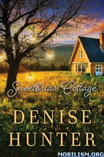 Download ebook Sweetbriar Cottage by Denise Hunter (.ePUB)