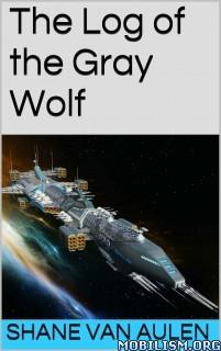 Download ebook Star Wolf Squadron series by Shane VanAulen (.ePUB)(.MOBI)
