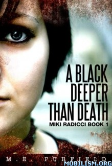 Download ebook A Black Deeper Than Death by M.E. Purfield (.ePUB)(.MOBI)