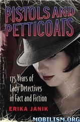 Download ebook Pistols & Petticoats by Erika Janik (.ePUB)