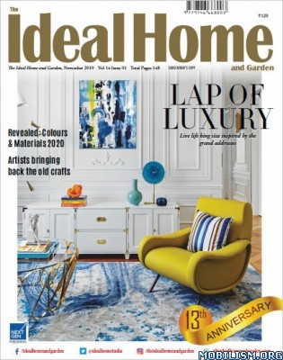 The Ideal Home and Garden India – Vol 14 Issue 1, November 2019