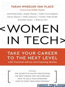 Download Women in Tech by Tarah Wheeler Van Vlack (.ePUB)