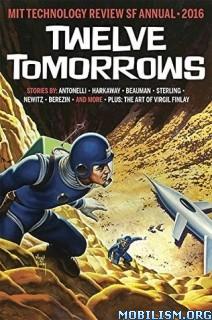 Download ebook Twelve Tomorrows by Bruce Sterling et al (.ePUB)