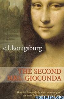 Download The Second Mrs Gioconda by E.L. Konigsburg (.ePUB)