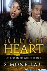Download ebook Sail Into My Heart by Simone Iwu (.ePUB)+