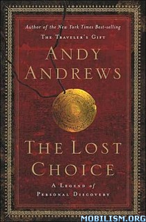 Download ebook The Lost Choice by Andy Andrews (.ePUB)(.MOBI)