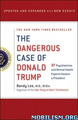 Dangerous Case of Donald Trump (updated edition) by Bandy Lee