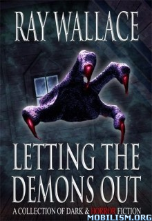 Download ebook Letting the Demons Out by Ray Wallace (.ePUB)