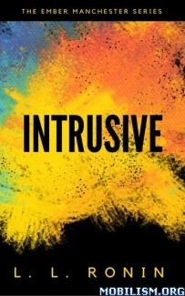 Download ebook Intrusive by L.L. Ronin (.ePUB) (.MOBI)