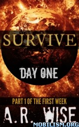 Download Survive series by A.R. Wise (.ePUB)(.MOBI)