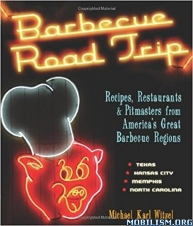 Download Barbecue Road Trip by Michael Karl Witzel (.ePUB)