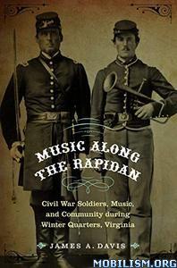 Music Along the Rapidan by James A. Davis