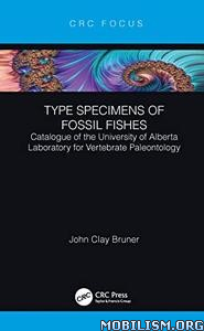 Type Specimens of Fossil Fishes by John Clay Bruner