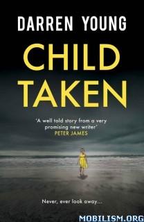 Download ebook Child Taken by Darren Young (.AZW)(.ePUB)(.MOBI)
