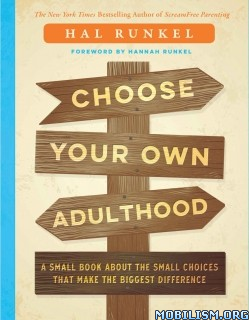 Download ebook Choose Your Own Adulthood by Hal Runkel (.ePUB)